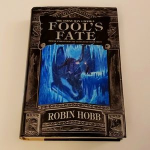 Robin Hobb, Fool's Fate